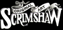 Scrimshaw Original Art